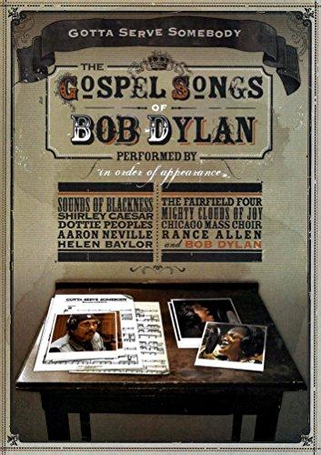 Gotta Serve Somebody: Gospel Songs of Bob Dylan [DVD]