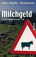 Milchgeld: Kommissar Kluftingers grosser Fall