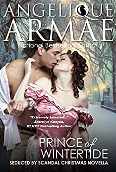 Prince of Wintertide (Seduced by Scandal 4) by [Armae, Angelique]