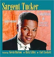 Sargent Tucker & Comrades
