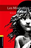 Oxford Bookworms Library: Level 1:: Les Miserables audio CD pack (Oxford Bookworms ELT)