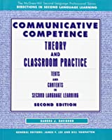 Communicative Competence: Theory and Classroom Practice (McGraw-Hill Second Language Professional Series. Directions in Second Language Learning)