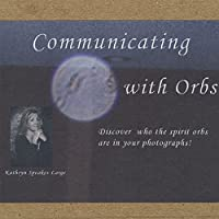 Communicating With Orbs