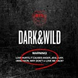 【初回生産分】 防弾少年団 BTS - 正規1集 アルバム DARK & WILD (韓国盤)(...