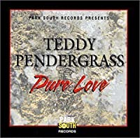 Pure Love by Teddy Pendergrass (2002-06-04)
