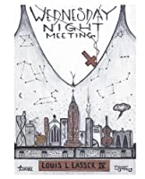 Wednesday Night Meeting: A Novel of Connected Short Stories