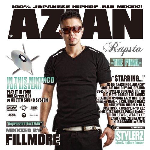 AZIAN RAPSTA -THE FINAL-MIXXXED BY FILLMORE