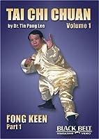 Tai Chi Chuan-Volume 1 by Tin Pang Lee