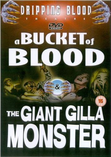 A Bucket of Blood/the Giant Gilla Monster [Import anglais]