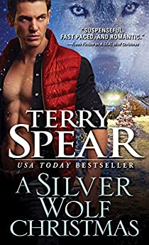 A Silver Wolf Christmas (Silver Town Wolf Book 5) by [Spear, Terry]