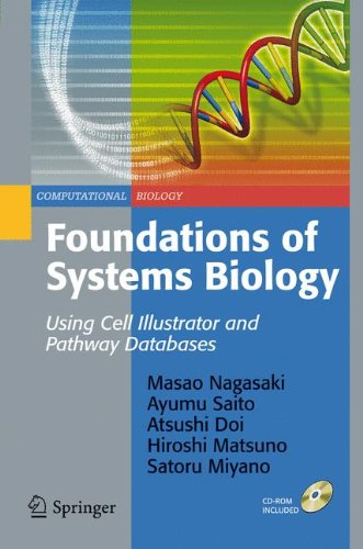 Foundations of Systems Biology: Using Cell Illustrator and Pathway Databases (Computational Biology)の詳細を見る
