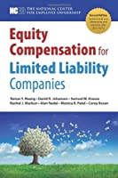 Equity Compensation for Limited Liability Companies (LLCs) 2nd ed. [並行輸入品]