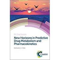 New Horizons in Predictive Drug Metabolism and Pharmacokinetics (Drug Discovery)