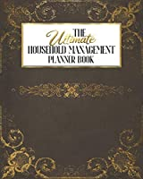The Ultimate Household Management Planner Book: Rustic Book Cover Reading Gift | Home Tracker | Family Record | Calendar | Contacts | Password | School | Medical Dental Babysitter | Goals Financial Budget Expense