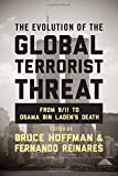 Cover of The Evolution of the Global Terrorist Threat: From 9/11 to Osama bin Laden's Death