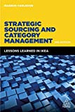 Strategic Sourcing and Category Management: Lessons Learned in Ikea Kogan Page Ltd