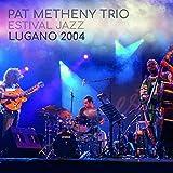 Estival Jazz Lugano 2004