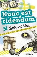 Nunc est ridendum: Spass mit Latein. Lateinisch/Deutsch