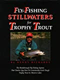 Fly-Fishing Stillwaters for Trophy Trout 画像