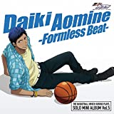 TVアニメ『黒子のバスケ』キャラクターソング SOLO MINI ALBUM Vol.5 青峰大輝 -Formless Beat-