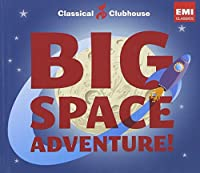 Big Space Adventure! (Classical Clubhouse)