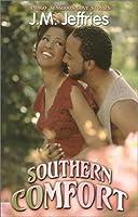 Southern Comfort (Indigo: Sensuous Love Stories)