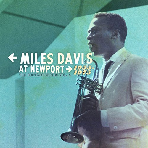 ニューポートのマイルス・デイビス1955-1975:ブートレ...