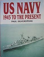 U.S. Navy 1945 to the Present