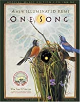 One Song: A New Illuminated Rumi