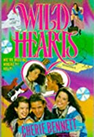 WILD HEARTS (WILD HEARTS ) (Young adult series)