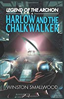 Legend of the Archon: Harlow and the Chalkwalker