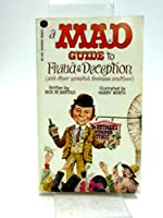 Mad Guide to Fraud and Deception