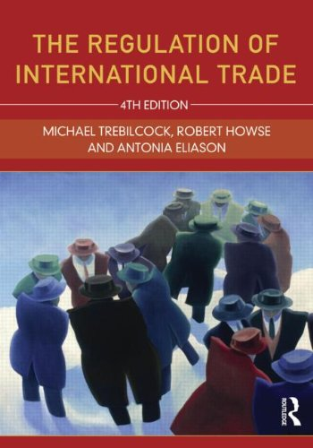 Download The Regulation of International Trade (Tayl70) 0415610907