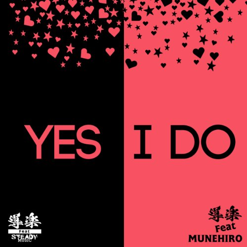 YES I DO feat. MUNEHIRO