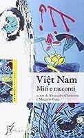 Viêt Nam. Miti e racconti