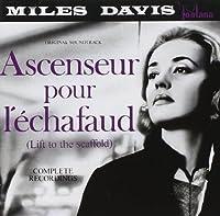 Ascenseur Pour L'Echafaud (Lift To The Scaffold): Original Soundtrack by Miles Davis (1990-10-25)