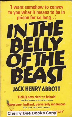 a review of jack henry abbotts the belly of the beast