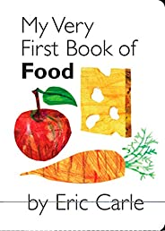 My Very First Book of Food (My Very First Book Of...)