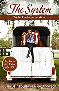 The System: Trailer loading education by [Poynton, Lara Beth, Anderson, Nigel]