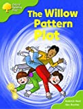 Oxford Reading Tree: Stage 6 and 7: More Storybooks B: the Willow Pattern Plot