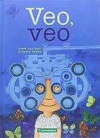 Veo, veo / I See, I See