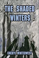 The Shaded Winters
