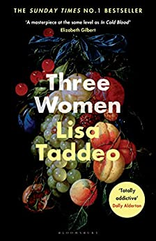 Three Women: THE #1 SUNDAY TIMES BESTSELLER by [Taddeo, Lisa]
