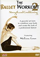 Ballet Workout 2: Strength & Conditioning [DVD] [Import]