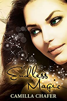 Endless Magic (Stella Mayweather Series Book 6) by [Chafer, Camilla]
