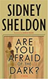 Are You Afraid of the Dark? (Sheldon, Sidney)