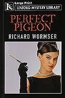 Perfect Pigeon