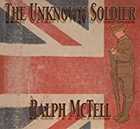The Unknown Soldier by Ralph McTell