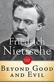 Beyond Good And Evil by [Nietzsche, Friedrich]