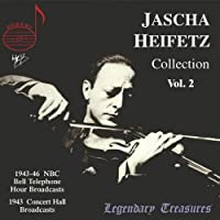 Legendary Treasures - Jascha Heifetz Collection, Vol.2 [IMPORT] by Jascha Heifetz (2004-03-22)